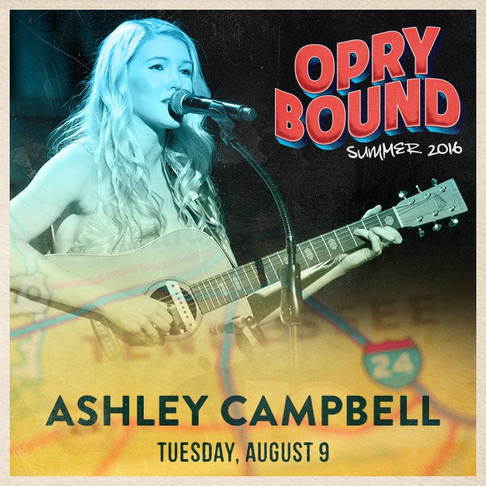 Ashley Campbell_August 9 2016_Opry Bound Poster_on her FB.jpg