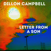 Dillon Campbell_Letter From A Son.jpeg