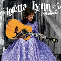 Loretta Lynn_Full Circle.jpg