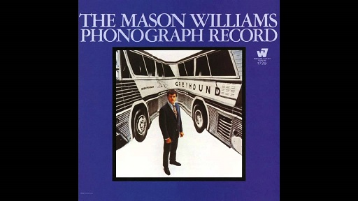 The Mason Williams Phonograph Record - with a hole in the center of it - GCF.jpg