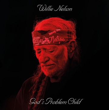 Willie Nelson_God's Problem Child_Cover-sm.jpg