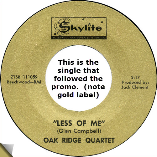 Oak Ridge Quartet Less of Me 1966 gcf.jpg