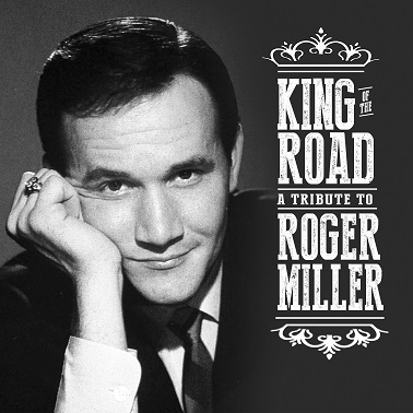 King of the Road_Roger Miller Tribute Album_Official PR Photo.jpg